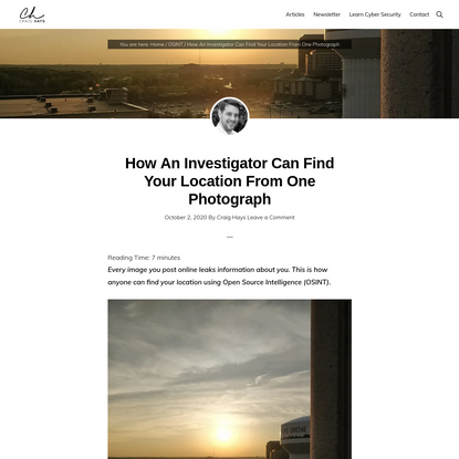 How An Investigator Can Find Your Location From One Photograph - Craig Hays