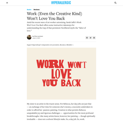 Work (Even the Creative Kind) Won't Love You Back