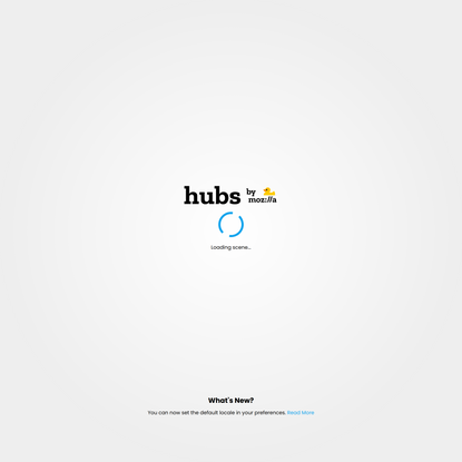 Screen St.: Our Habit@t of the Now   Hubs by Mozilla
