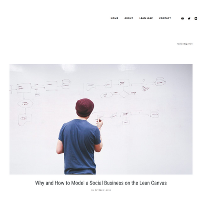 Why and How to Model a Social Business on the Lean Canvas – Lean Leap