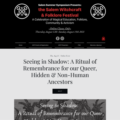 Seeing in Shadow: A Ritual of Remembrance for our Queer, Hidden & Non-Human Ancestors | SalemSummerSymposium