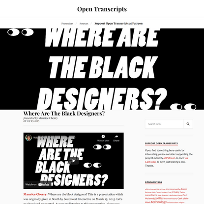 Where Are The Black Designers? - Maurice Cherry   Open Transcripts