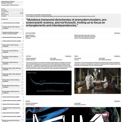 Mutations, Interdisciplinary Thematic Residency 2020-2021