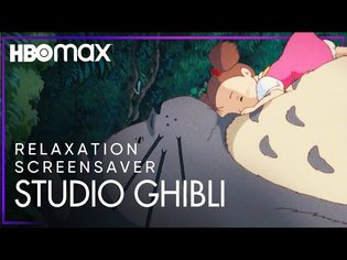 30 Minutes of Relaxing Visuals from Studio Ghibli | HBO Max