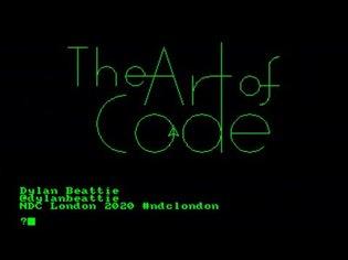The Art of Code - Dylan Beattie