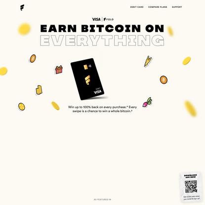 Fold   Earn Bitcoin Rewards   Available on iOS & Android