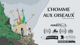 L'HOMME AUX OISEAUX // The Man With Birds