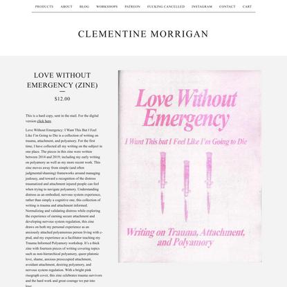 Love Without Emergency (Zine)