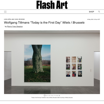 """Wolfgang Tillmans """"Today is the First Day"""" Wiels / Brussels     Flash Art"""