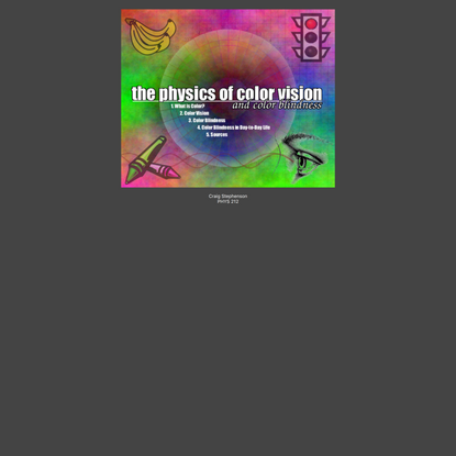 The Physics of Color Vision and Color Blindness