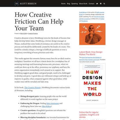 How Creative Friction Can Help Your Team | Scott Berkun