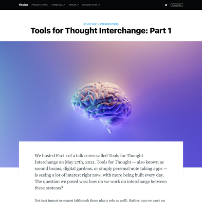 Tools for Thought Interchange: Part 1