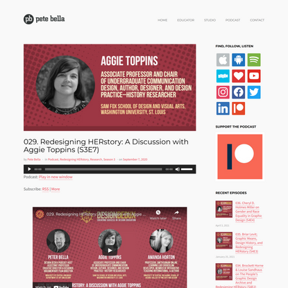029. Redesigning HERstory: A Discussion with Aggie Toppins (S3E7) – Peter Bella