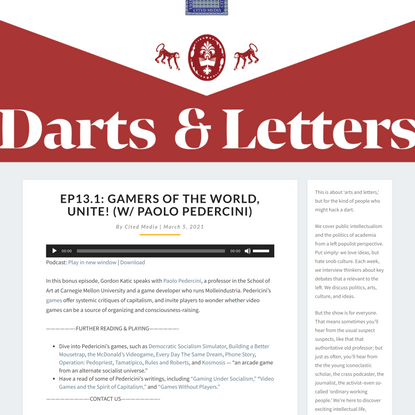 EP13.1: Gamers of the World, Unite! (w/ Paolo Pedercini) – Darts and Letters