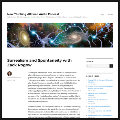 Surrealism and Spontaneity with Zack Rogow – New Thinking Allowed Audio Podcast