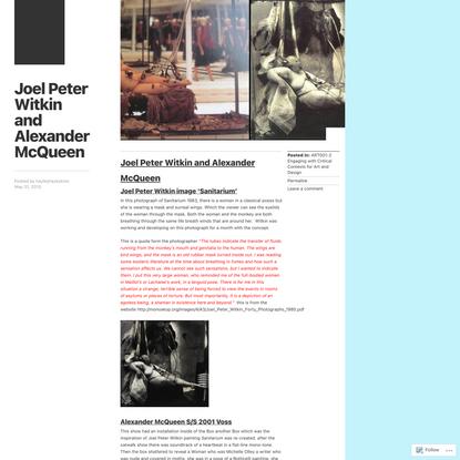 Joel Peter Witkin and Alexander McQueen