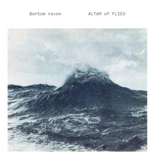 Bortom reven, by Altar of Flies