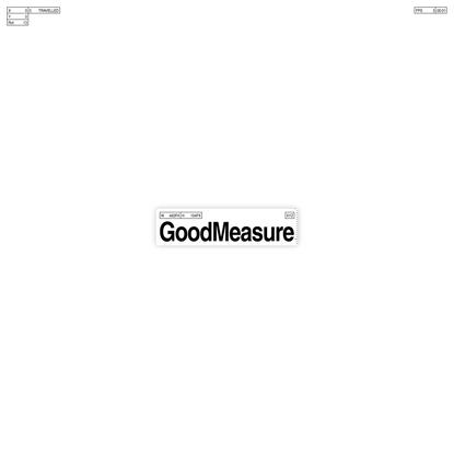 GoodMeasure.XYZ