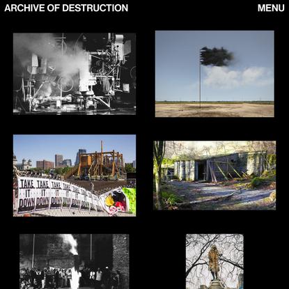 Archive of Destruction