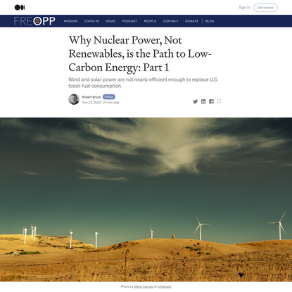 Why Nuclear Power, Not Renewables, is the Path to Low-Carbon Energy: Part 1