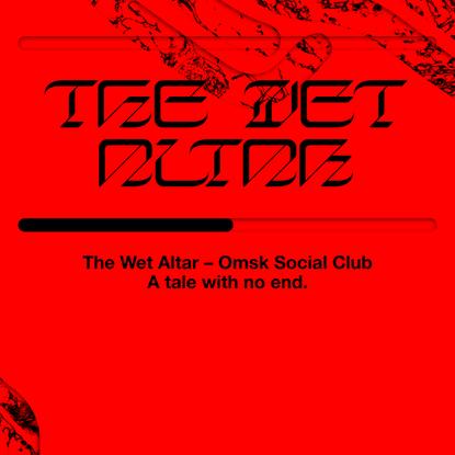 The Wet Altar – Omsk Social Club