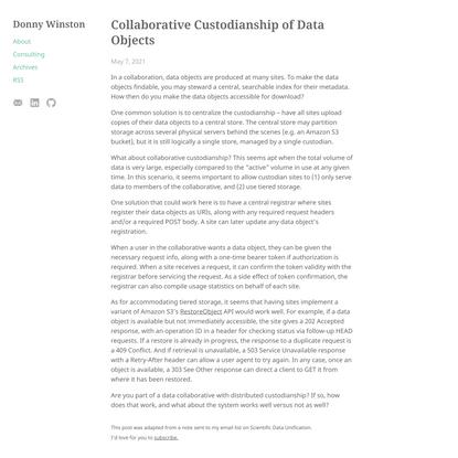 Collaborative Custodianship of Data Objects   Donny Winston