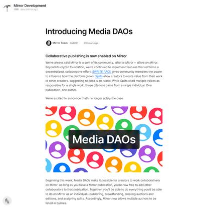 Introducing Media DAOs — Mirror