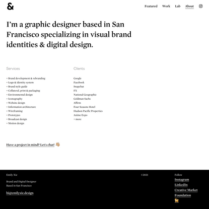 About — Emily Xie   Brand and Digital Graphic Designer