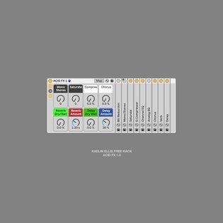 Kaelin Ellis Free Ableton Rack: Acid FX & Master Rack