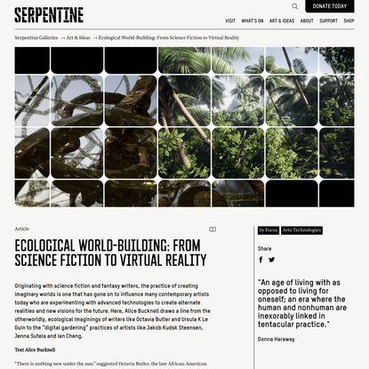 Ecological World-Building: From Science Fiction to Virtual Reality - Serpentine Galleries