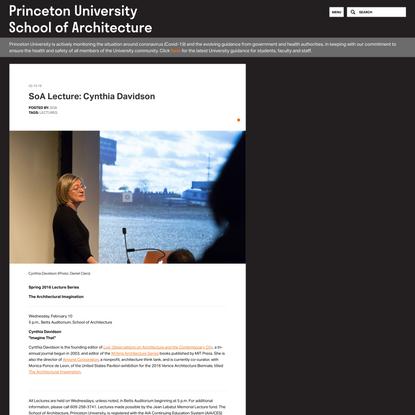 SoA Lecture: Cynthia Davidson | Princeton University School of Architecture