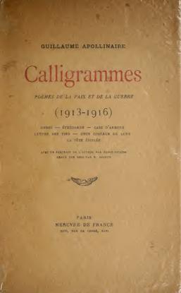 Calligrammes; poèmes de la paix et da la guerre, 1913-1916 by Guillaume Apollinaire