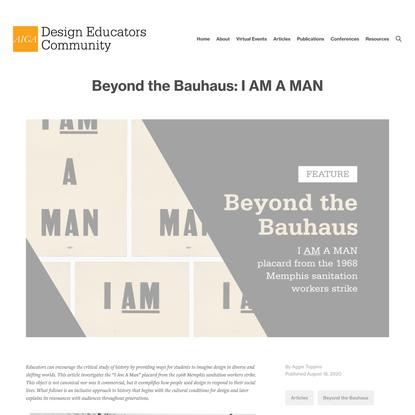 Beyond the Bauhaus: I AM A MAN   AIGA Design Educators Community