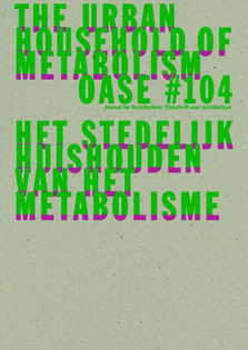 Oase #104, 2019 designed by Karel and Aagje Martens