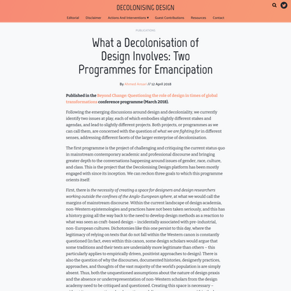 What a Decolonisation of Design Involves: Two Programmes for Emancipation