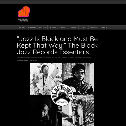 """Jazz Is Black and Must Be Kept That Way:"""" The Black Jazz Records Essentials   Passion of the Weiss"""
