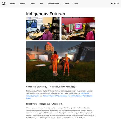 Indigenous Futures | Milieux