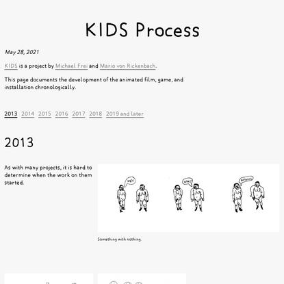KIDS Process