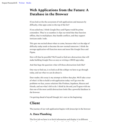 Web Applications from the Future: A Database in the Browser