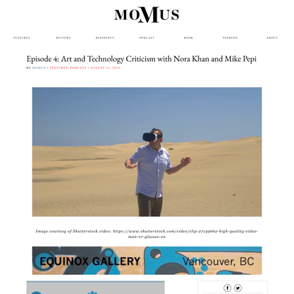 Episode 4: Art and Technology Criticism with Nora Khan and Mike Pepi - Momus
