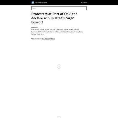 Protesters at Port of Oakland declare win in Israeli cargo boycott