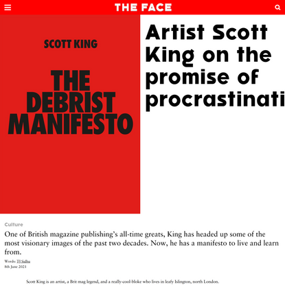 Artist Scott King on the promise of procrastination