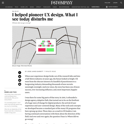 I helped pioneer UX design. What I see today disturbs me