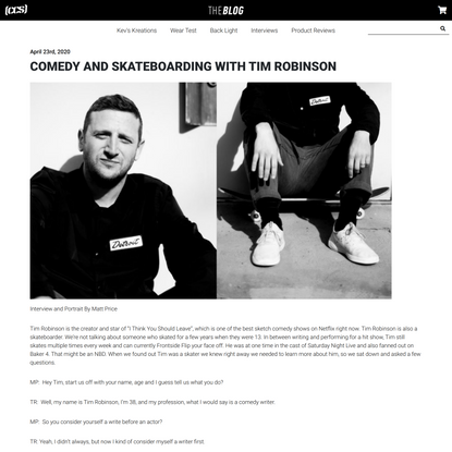 Comedy And Skateboarding With Tim Robinson – CCS Catalog