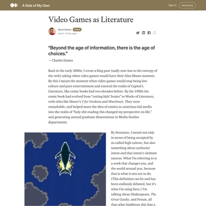"""Video Games as Literature. """"Beyond the age of information, there…   by Quinn Norton   A Side of My Own   Medium"""