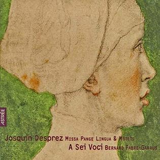 Josquin: Missa Pange Lingua & Motets