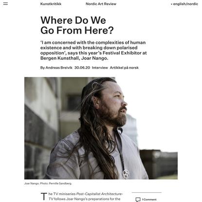 Where Do We Go From Here? - Kunstkritikk