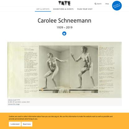 Carolee Schneemann 1939 – 2019 | Tate