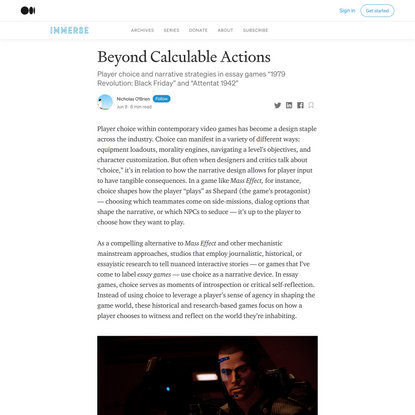 Beyond Calculable Actions. Player choice and narrative strategies… | by Nicholas O'Brien | Jun, 2021 | Immerse