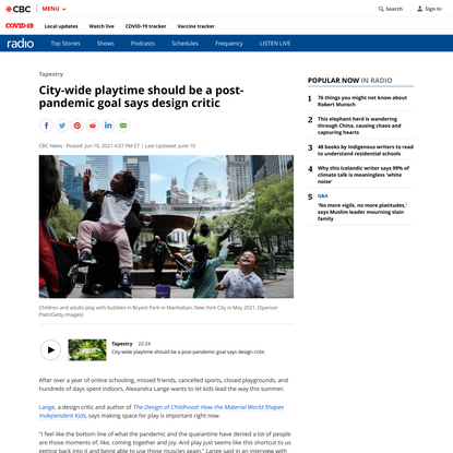 City-wide playtime should be a post-pandemic goal says design critic | CBC Radio